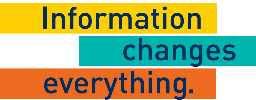 Information changes everything
