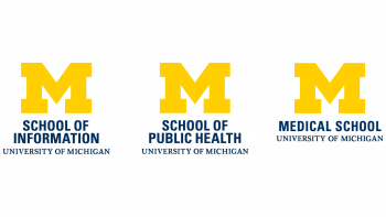 University of Michigan School of Information School of Public Health and Medical School logos