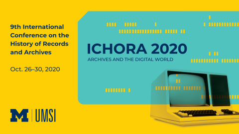 ICHORA 2020: Archives and the Digital World, October 26-30