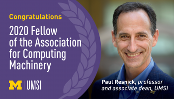 Congratulations 2020 Fellow of the ACM Paul Resnick